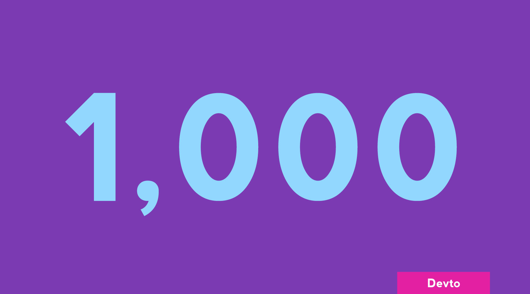 1K Dev.to Followers